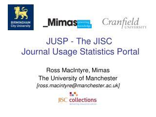 JUSP - The JISC  Journal Usage Statistics Portal