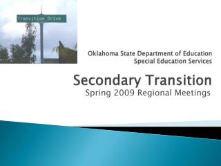 Oklahoma State Department of Education  Special Education Services Secondary Transition