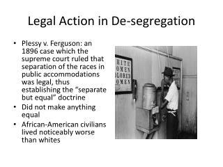 Legal Action in De-segregation