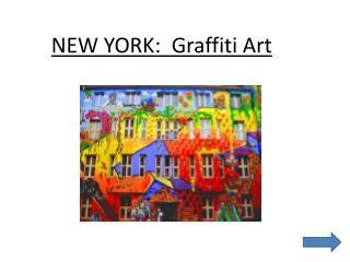 NEW YORK:  Graffiti Art