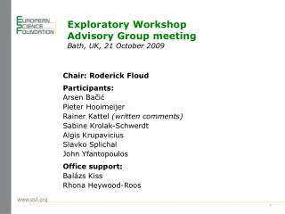 Exploratory  Workshop  Advisory  Group meeting Bath, UK, 21 October 2009