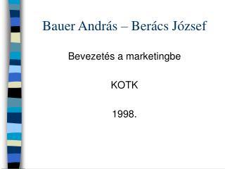 Bauer András – Berács József