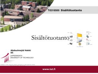 Assistentti, DI Abdoulmajid Hakki Tietotekniikan Osasto, Tietoliikennetekniikan laitos