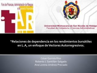 César Gurrola Ríos Roberto J. Santillán-Salgado  Ana Lorena Jiménez Preciado