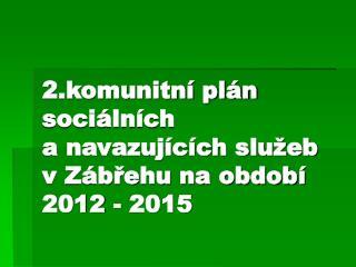 Komunitní plánování sociálních služeb (KPSS)