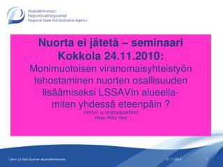Lyhyesti Länsi- ja Sisä-Suomen aluehallintovirastosta