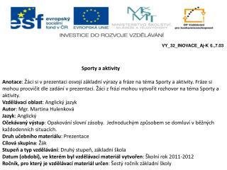 Sporty a aktivity e