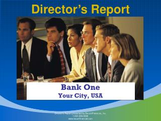 Director's Report presented by B AUER F INANCIAL , I nc . 1.800.388.6686 bauerfinancial