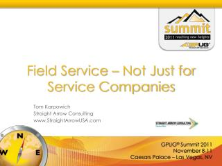 Field Service – Not Just for Service Companies