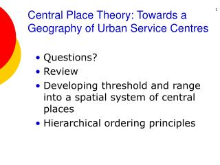 Central Place Theory: Towards a Geography of Urban Service Centres