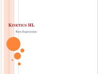 Kinetics HL