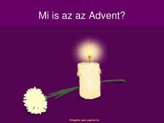 Mi is az az Advent?