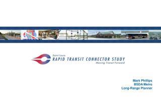 Mark Phillips BSDA/Metro Long-Range Planner