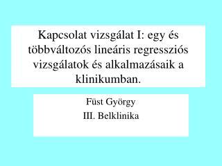 Füst György III. Belklinika