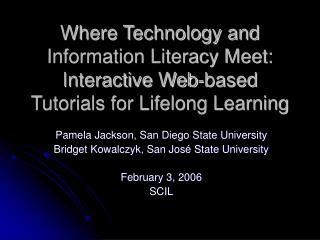Pamela Jackson, San Diego State University Bridget Kowalczyk, San José State University