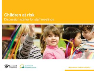 Children at  risk Discussion starter for staff meetings