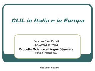 CLIL in Italia e in Europa