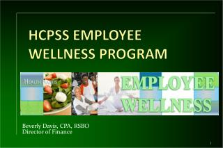 HCPSS EMPLOYEE WELLNESS PROGRAM