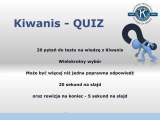 Kiwanis - QUIZ