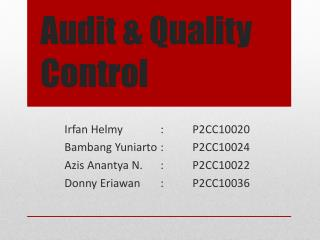 Audit & Quality Control