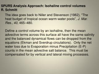 SPURS Analysis Approach: Isohaline control volumes R. Schmitt