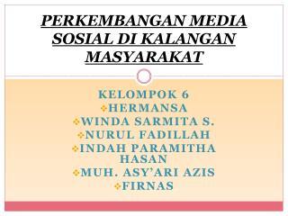 PERKEMBANGAN MEDIA SOSIAL DI KALANGAN MASYARAKAT