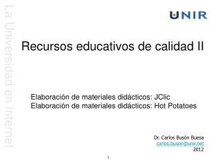 Recursos  educativos de  calidad II