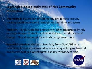 Lagrangian-based estimates of Net Community Production