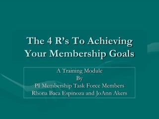 The 4 R's To Achieving Your Membership Goals