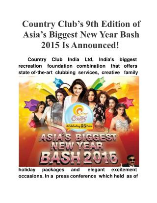 Country Club's 9th Edition of Asia's Biggest New Year Bash