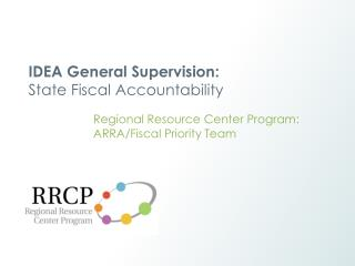 IDEA General Supervision:  State Fiscal Accountability