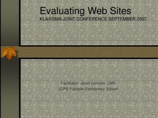 Facilitator: Janet Lanham, LMS JCPS Fairdale Elementary School