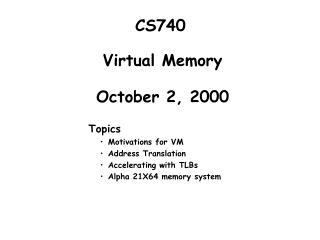 Virtual Memory October 2, 2000