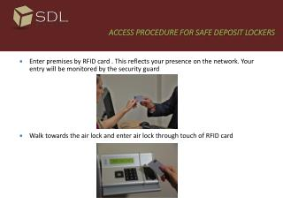 ACCESS PROCEDURE FOR SAFE DEPOSIT LOCKERS