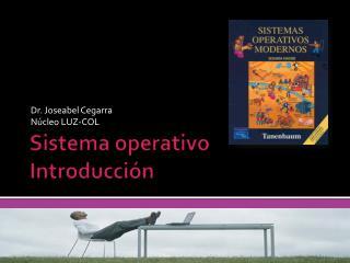 Sistema operativo Introducción