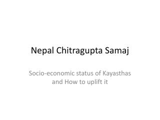 Nepal  Chitragupta  Samaj