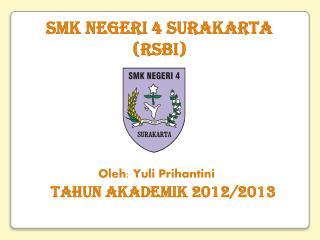 SMK NEGERI 4 SURAKARTA  (RSBI)