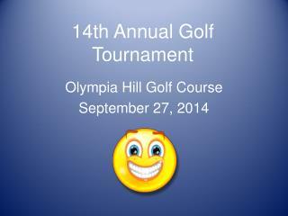 14th Annual Golf  Tournament