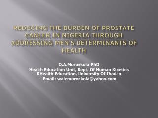 Reducing the Burden of Prostate Cancer in Nigeria through Addressing Men's Determinants of Health