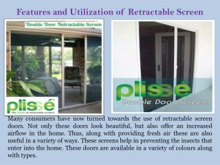 Features and Utilization of Retractable Screen