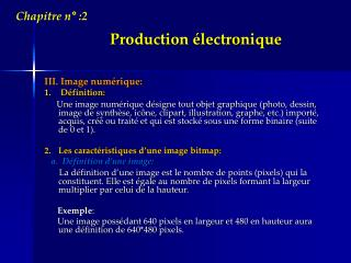 Production électronique