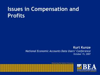 Issues in Compensation and Profits