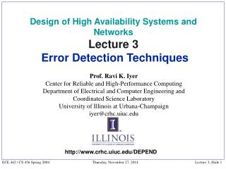 Design of High Availability Systems and Networks Lecture 3  Error Detection Techniques