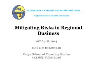 Mitigating Risks in Regional Business