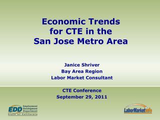 Economic Trends  for CTE in the  San Jose Metro Area