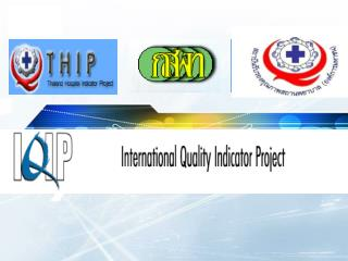 Thailand Hospital Indicator Project : THIP