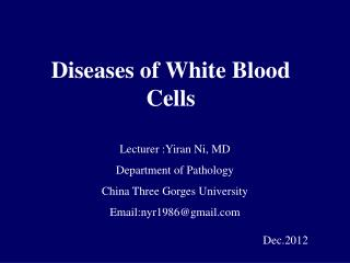 Diseases of White Blood Cells