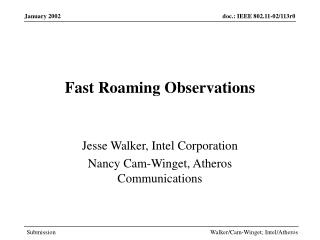 Fast Roaming Observations