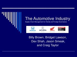 The Automotive Industry Supply Chain Management for Honda and Foreign Automakers