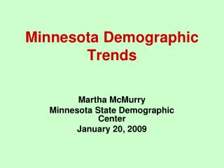 Minnesota Demographic Trends